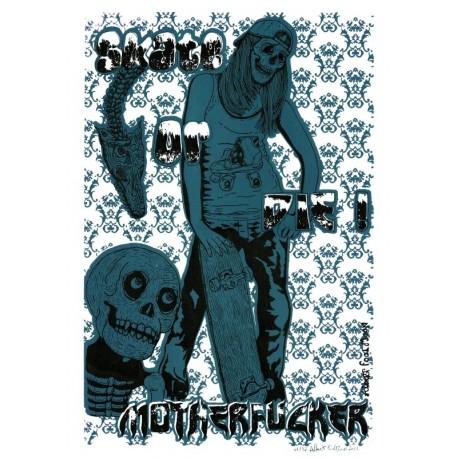 Skate or die (papier blanc)
